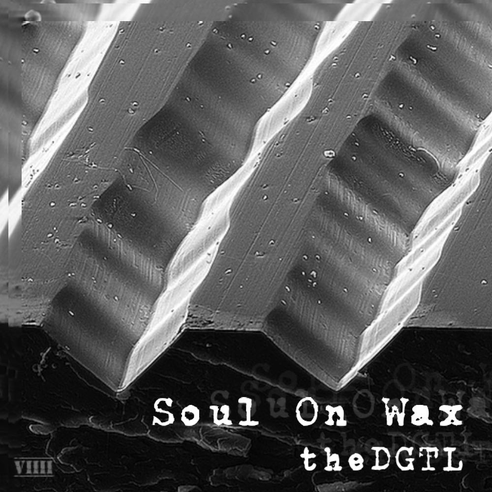 "Cover of ""Soul on Wax"" single from TheDGTL."