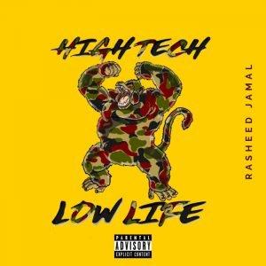 Cover of Rasheed Jamal's HIgh Tech, Low Life EP.