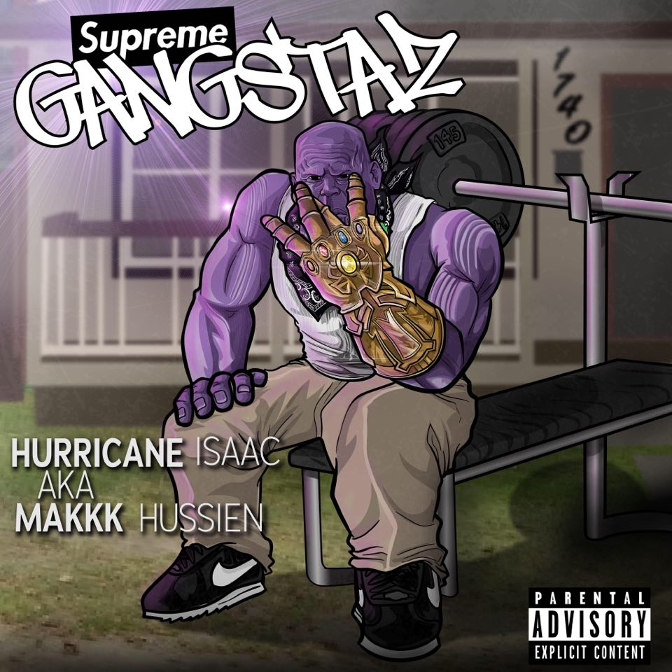 Cover of Makkk Hussien's album Supreme Gangstaz featured a thugged out version of Thanos throwing up the W for West Coast.