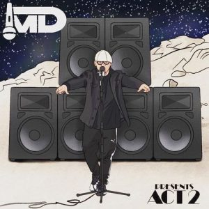 Cover of Marlon D's new album Act 2 is a cartoon of him standing at the mic in front of giant speakers.