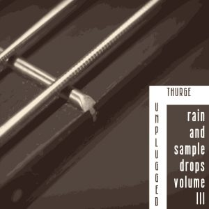 """Thurge dropped a new beat tape called """"Rain and Sample Drops III""""."""