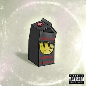 Cover for Bvmmer's EP Have You Seen Me features a drawing of a milk carton with a sad face on it.