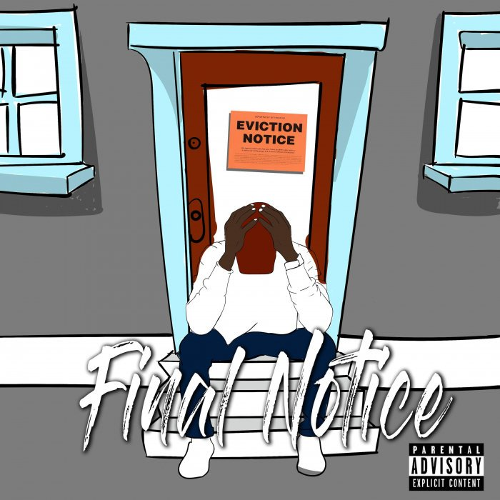 """""""Final Notice"""" is the new project from Jus. On the cover seen here, there is a handdrawn of an African American man sitting on a stoop with his head clutched in his hands."""