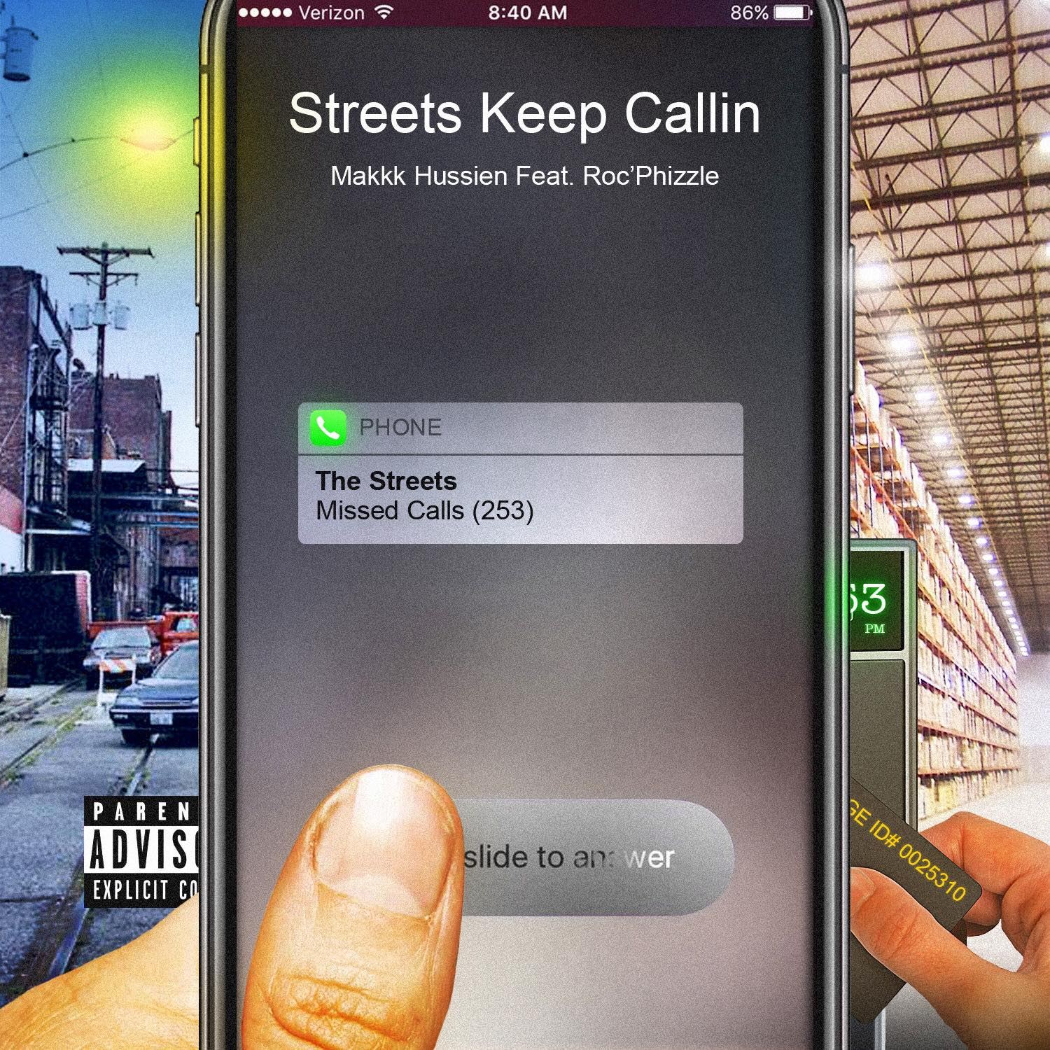 """Cover for Makkk Hussien's """"Streets Keep Callin'"""" features a cell phone with a missed call. On the left side of the phone is a urban street and on the right side of the phone is a warehouse with a time card being punched in."""