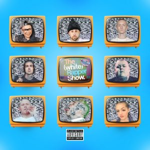 """Cover for Barz! """"The White Rapper Show"""" features a Brady Bunch like grid of several famous white rappers."""