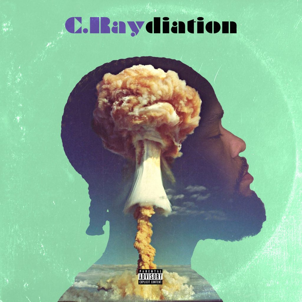 "The cover for ""Raydiation"" by C. Ray features a side shot of the rapper's head with a nuclear explosion transposed where his brain would be."
