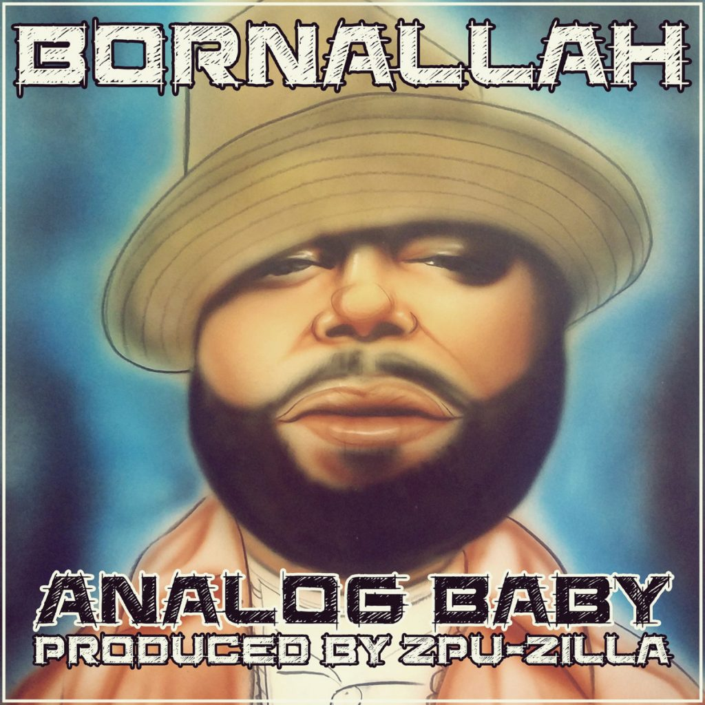 """Cover for Born Allah EEP """"Analog Baby"""" has a hand drawn closeup of the rapper's upper torso."""
