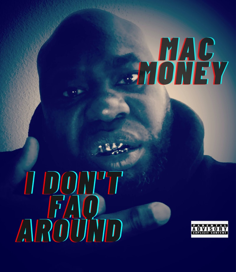 """Mac Money has a new single """"I Don't FAQ Around"""" and here he is pictured in a closeup flipping off and mean mugging the camera."""