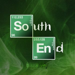 """Cover for BARZ! """"South End"""" featured the words 'South End' split up to look like elements on a periodic table ala Breaking Bad."""