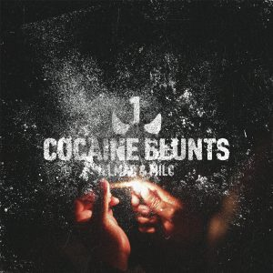 """Illmac and Milc have a new song """"Cocaine Blunts"""" and on the cover is some crushed up cocaine powder while two hands light a blunt over it."""