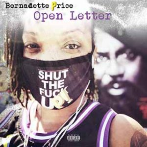 "Bernadette Price has a new video ""Open Letter"" and here on the cover she is pictured with a Covid mask that says ""Shut The Fuck Up"" while standing in front of a mural of her late husband Sean Price."