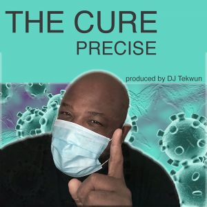 """Cover for the Precise single """"The Cure"""" features Precise holding a finger up while wearing a Covid mask."""