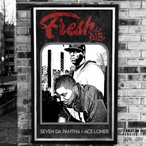 """Cover for Seven Da Pantha and Ace Loner album """"Fresh Air"""" features the two rappers in a poster hanging on a black and white brick wall."""